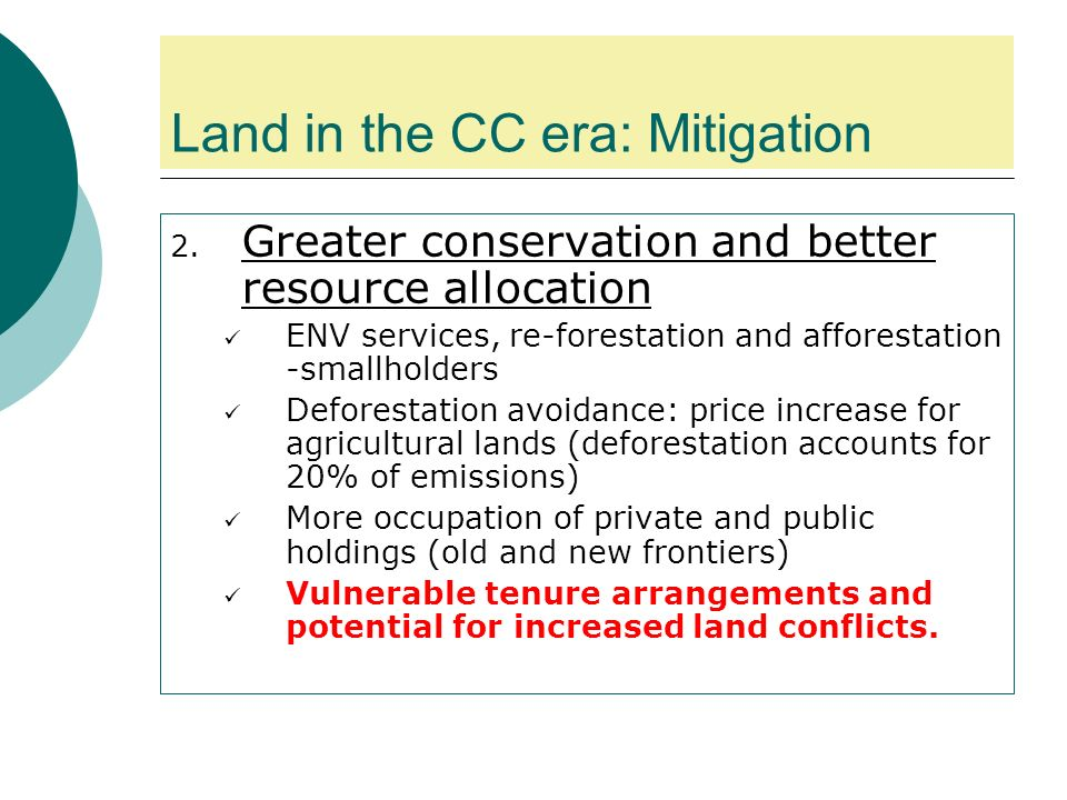 Land in the CC era: Mitigation 2.