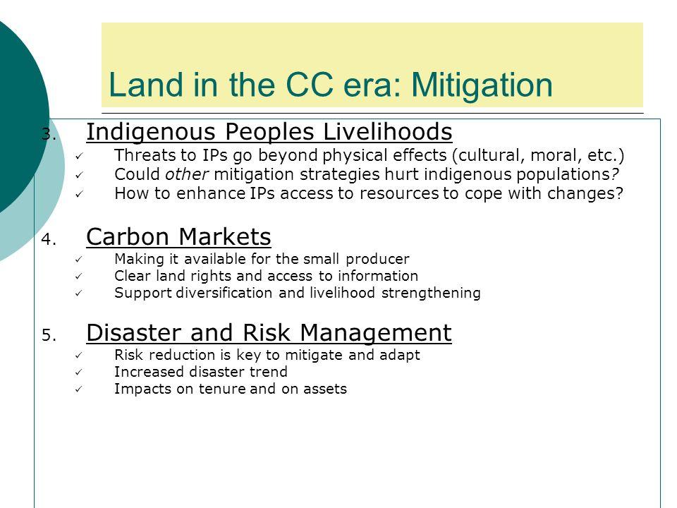 Land in the CC era: Mitigation 3.