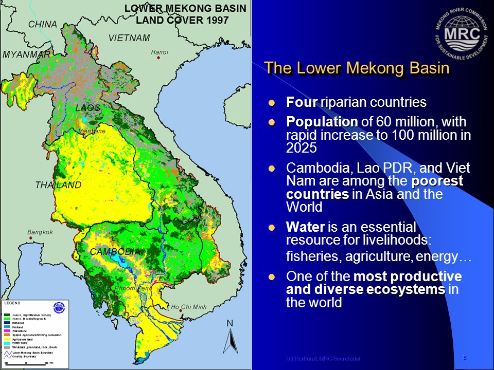 Ulf Hedlund, MRC SecretariatIWG-Env International Work Session on Water Statistics, Vienna, June 20-22, 2005 5 The Lower Mekong Basin Four riparian countries Four riparian countries Population Population of 60 million, with rapid increase to 100 million in 2025 poorest countries Cambodia, Lao PDR, and Viet Nam are among the poorest countries in Asia and the World Water is an essential resource for livelihoods: fisheries, agriculture,energy … ecosystems One of the most productive and diverse ecosystems in the world