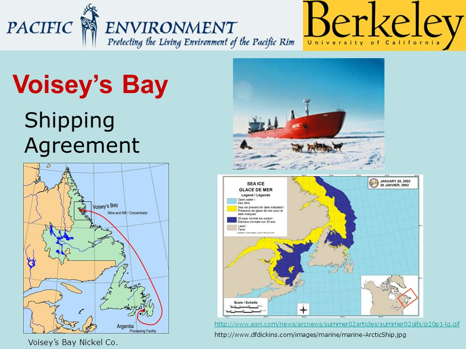 http://www.esri.com/news/arcnews/summer02articles/summer02gifs/p20p1-lg.gif http://www.dfdickins.com/images/marine/marine-ArcticShip.jpg Voiseys Bay Shipping Agreement Voiseys Bay Nickel Co.