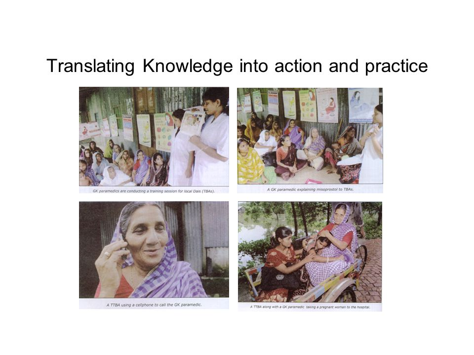 Translating Knowledge into action and practice