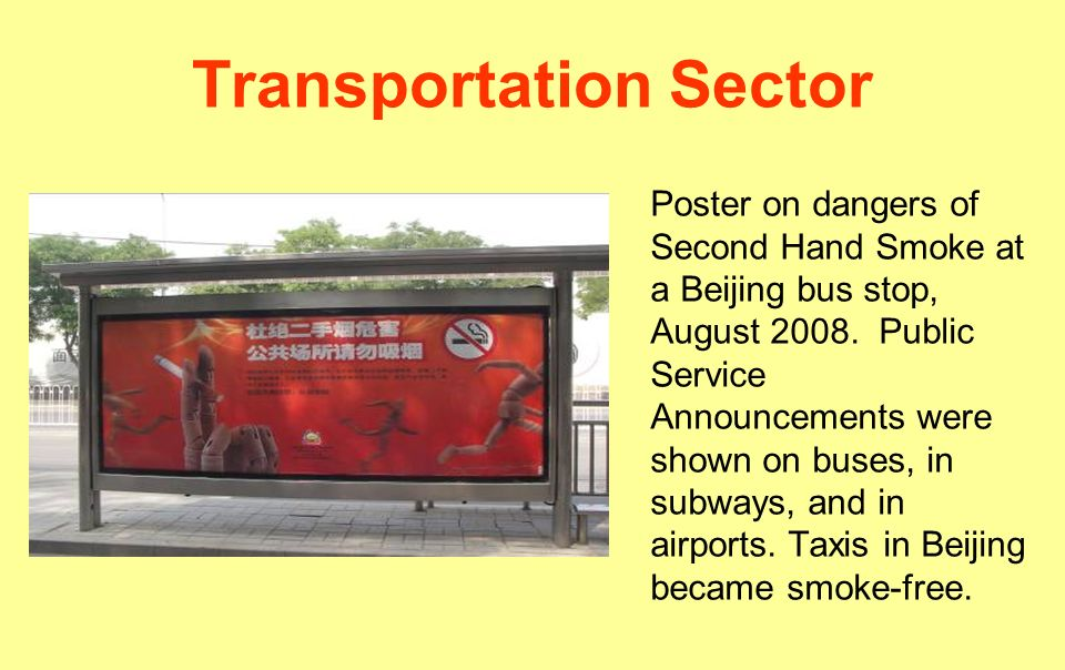 Transportation Sector Poster on dangers of Second Hand Smoke at a Beijing bus stop, August 2008.