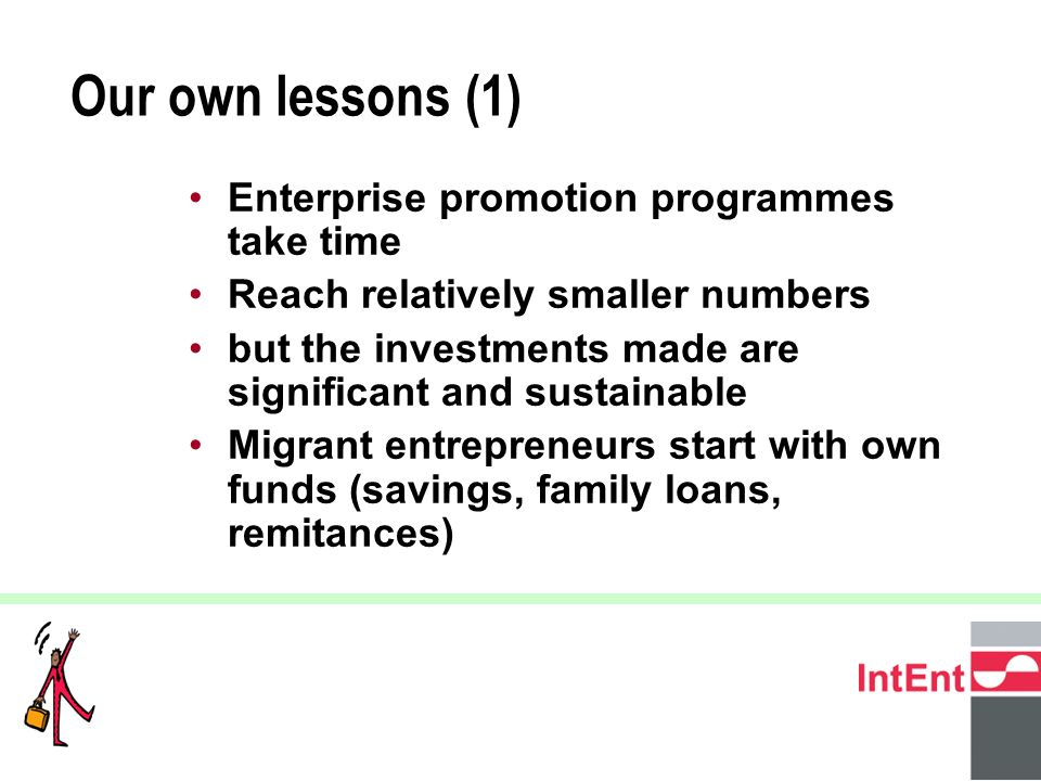 © 2005 IntEnt 16 Entrepreneurship programmes should be run as a business.