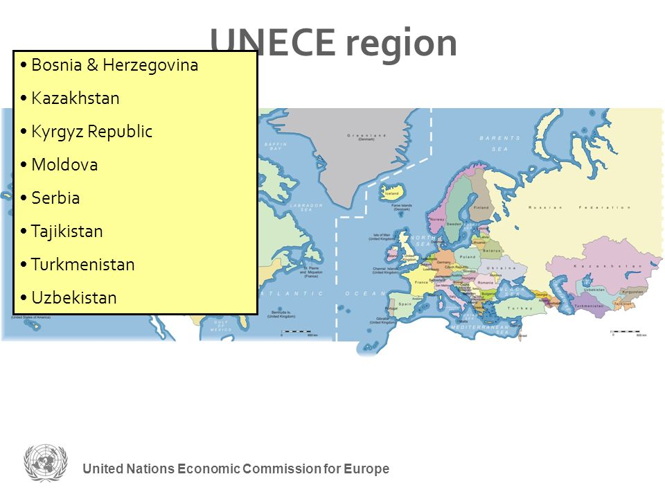 United Nations Economic Commission for Europe UNECE region Bosnia & Herzegovina Kazakhstan Kyrgyz Republic Moldova Serbia Tajikistan Turkmenistan Uzbekistan