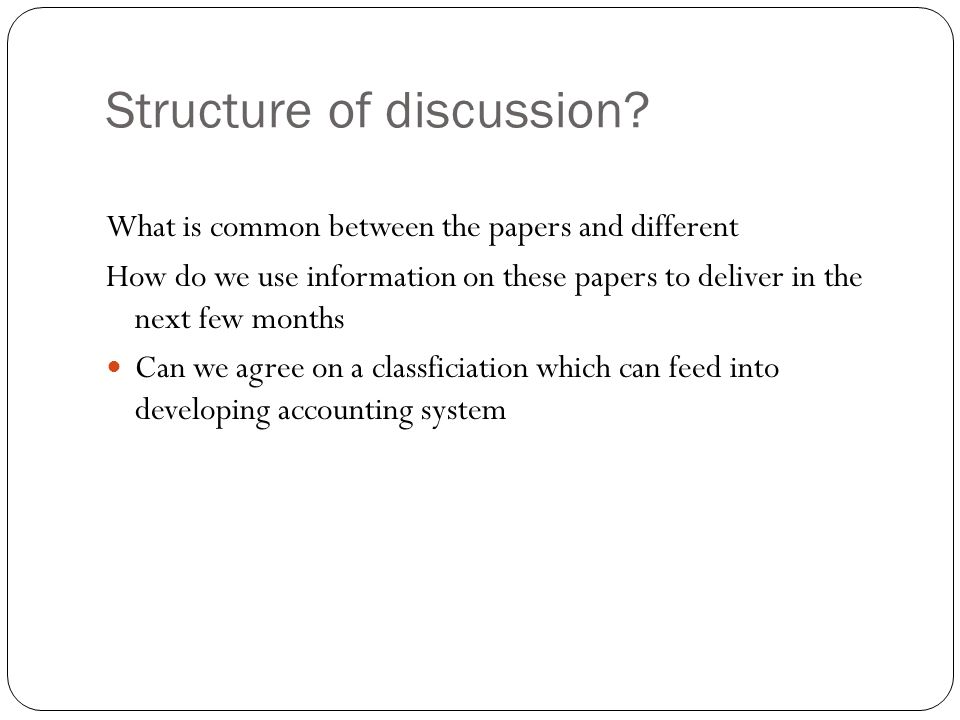 Structure of discussion.