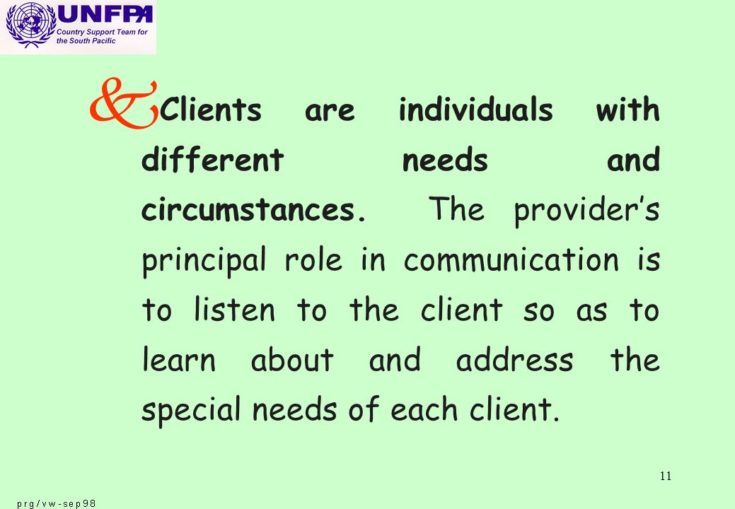 11 k Clients are individuals with different needs and circumstances.