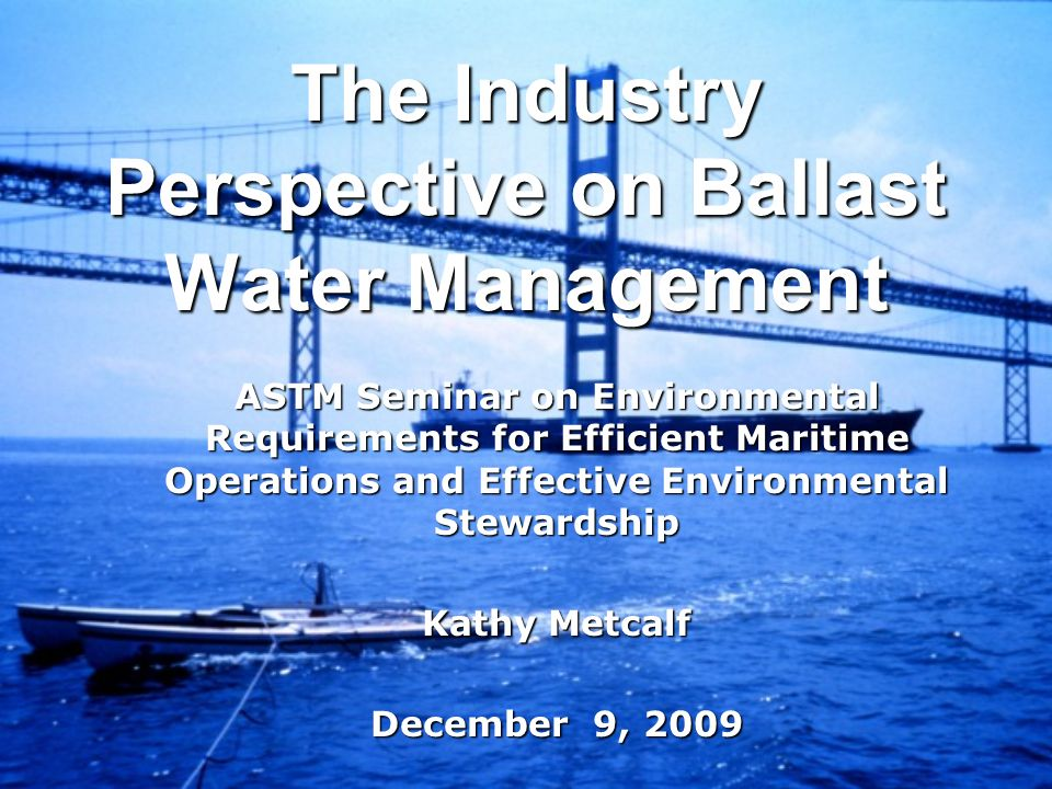 NEED FOR EXCLUSION FROM CLEAN WATER ACT PROVISIONS Text to make national legislation the EXCLUSIVE statute for managing ballast water Text to make national legislation the EXCLUSIVE statute for managing ballast water Otherwise, provisions of CWA permitting program (NPDES) would apply as well Otherwise, provisions of CWA permitting program (NPDES) would apply as well