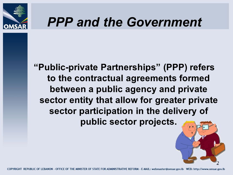 3 Government Responsibility The government should take innovative measures and undertake necessary actions to ensure collaboration between Public Sector and Private Sector