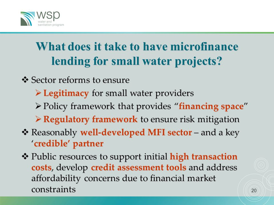 20 Sector reforms to ensure Sector reforms to ensure Legitimacy for small water providers Legitimacy for small water providers Policy framework that p