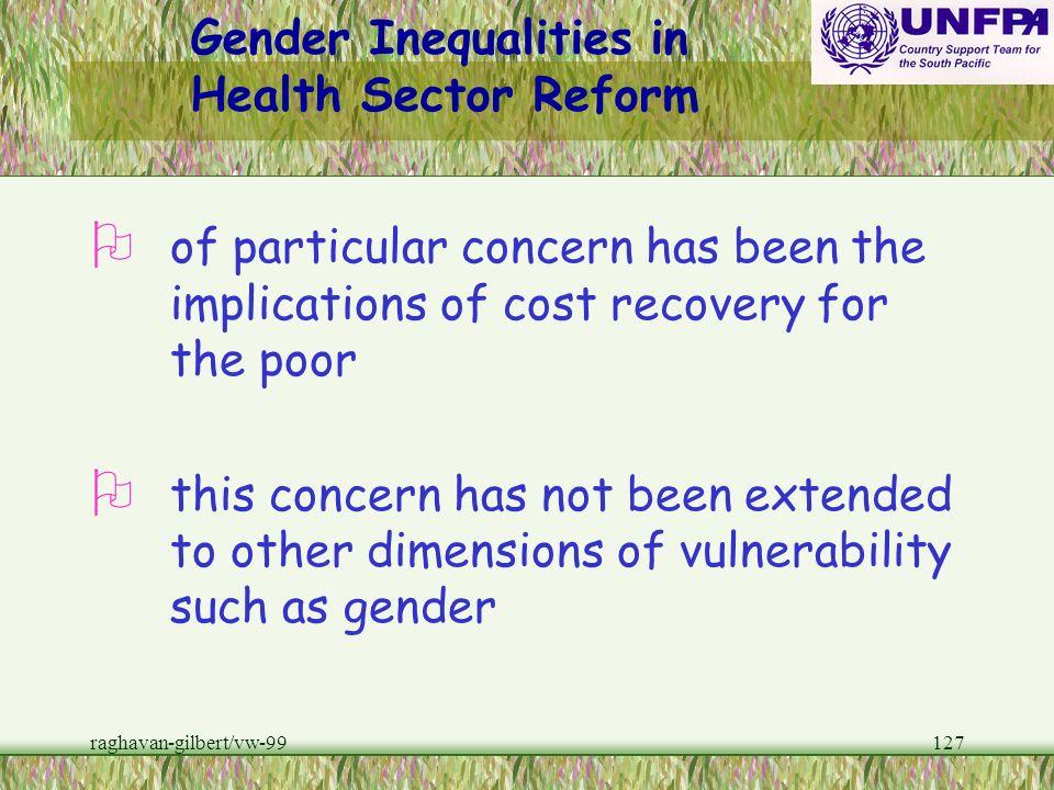 raghavan-gilbert/vw-99126 Gender Inequalities Health Sector Reform w In most developing countries where health sector reform is being implemented, iss