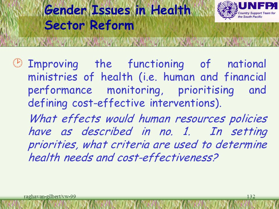 raghavan-gilbert/vw-99131 Gender Issues in Health Sector Reform · Decentralization (i.e. management systems/health care provision devolved to local go