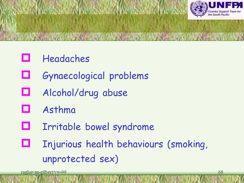 raghavan-gilbert/vw-9967 Gender and Risk Health consequences of gender-based violence Non-fatal Outcomes Physical health consequences p STDs p Injury