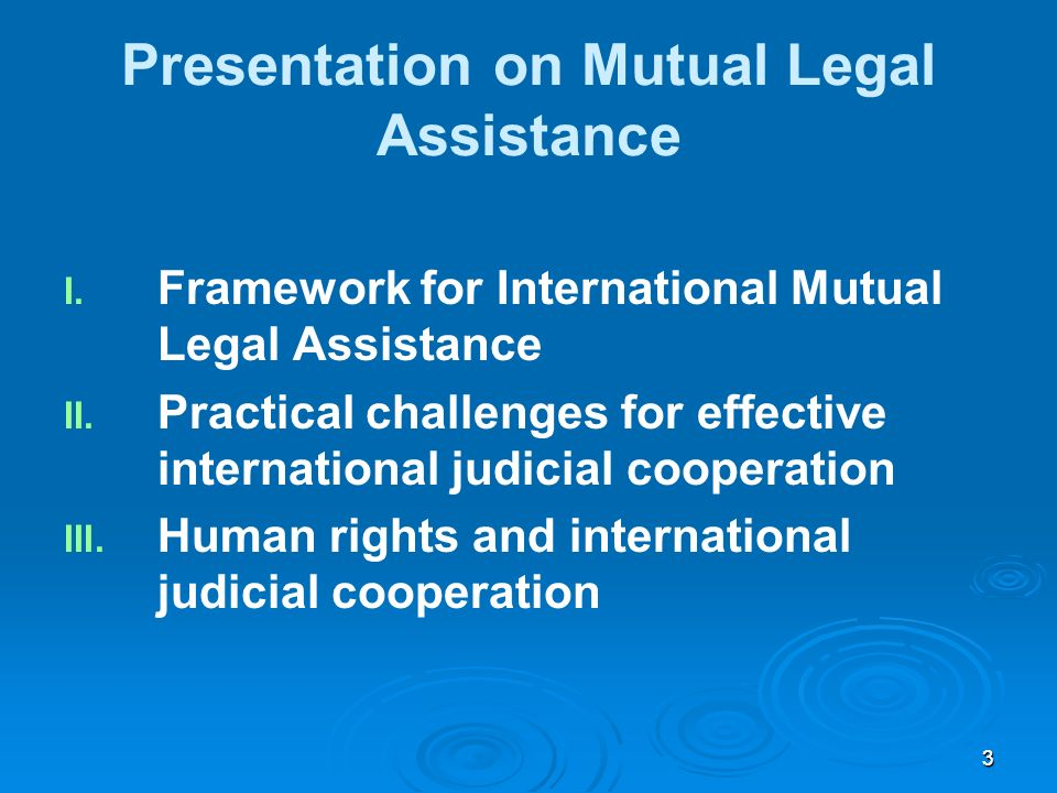 33 Presentation on Mutual Legal Assistance I. I.