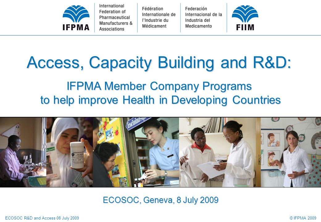 © IFPMA 2009ECOSOC R&D and Access 08 July 2009 12 www.ifpma.org/healthpartnerships Search by Developing Country: Kenya 43 programs found