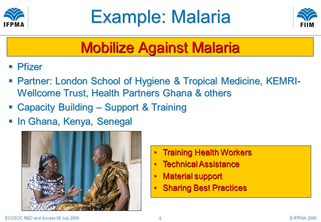 © IFPMA 2009ECOSOC R&D and Access 08 July 2009 17 www.ifpma.org/clinicaltrials Terms to search for: Malaria & Vaccine Trials conducted in: Kenya