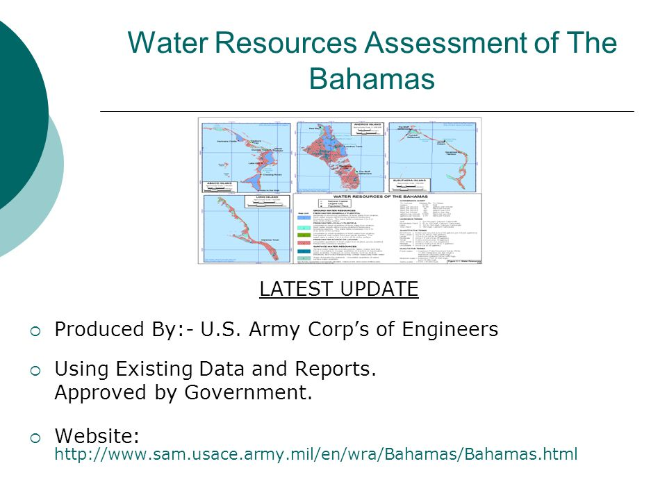 Water Resources Assessment of The Bahamas LATEST UPDATE Produced By:- U.S.