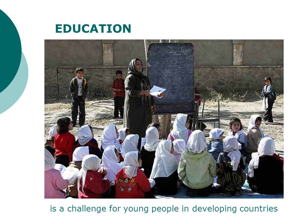 is a challenge for young people in developing countries EDUCATION