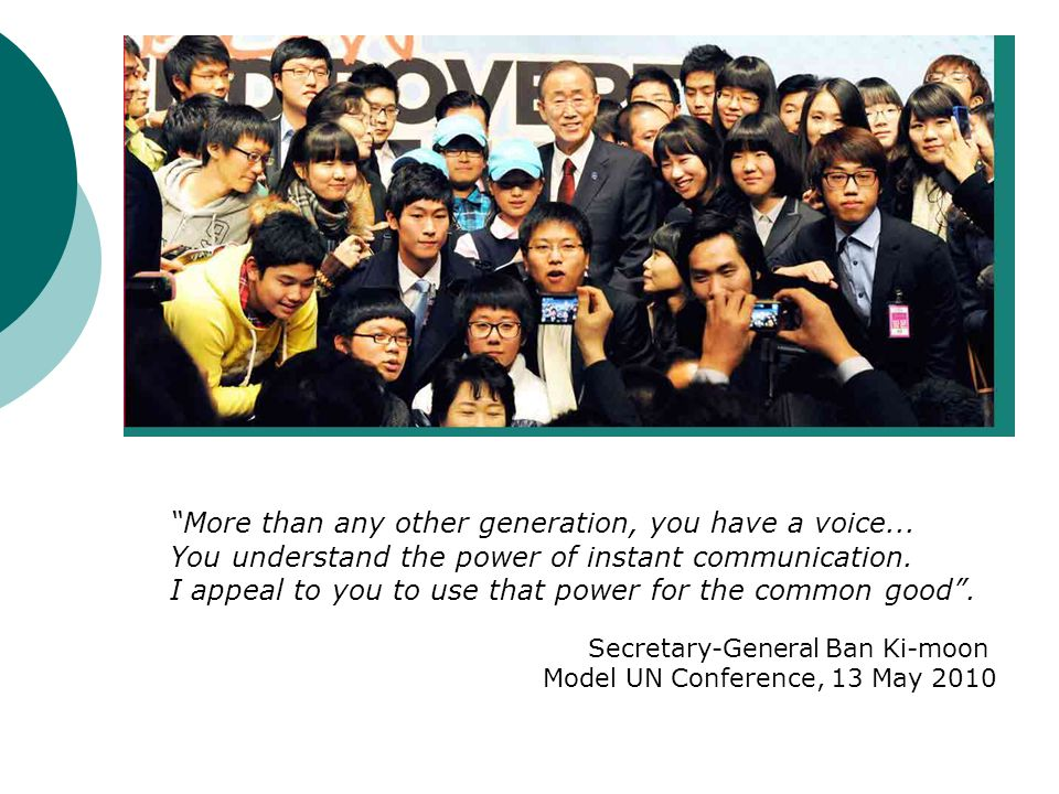 More than any other generation, you have a voice...