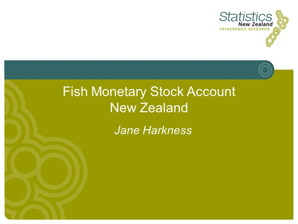 Fish Monetary Stock Account New Zealand Jane Harkness