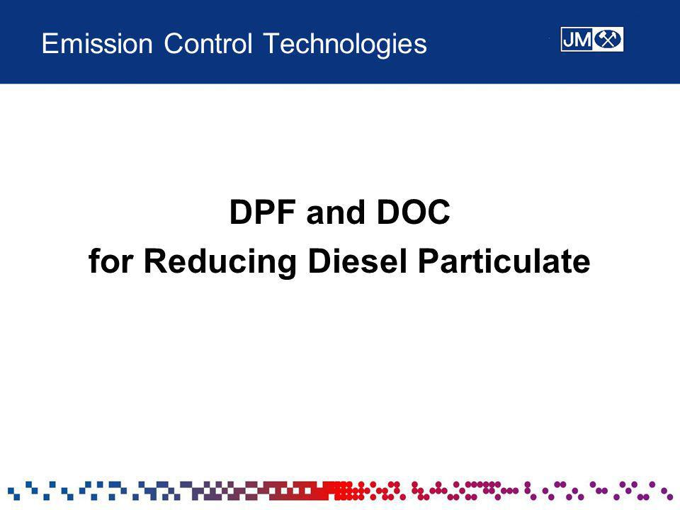 Emission Control Technologies DPF and DOC for Reducing Diesel Particulate