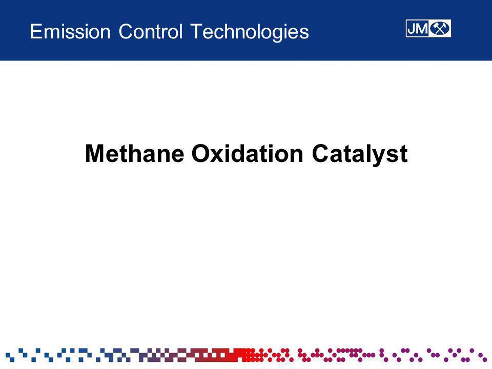 Emission Control Technologies Methane Oxidation Catalyst