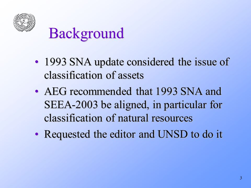 4 Main changes in the 1993 SNA Rev.1 asset classification Replace tangible non-produced assets with natural resourcesReplace tangible non-produced assets with natural resources Replace intangible non-produced asset and split it in contracts, leases and licenses and goodwill and marketing assetsReplace intangible non-produced asset and split it in contracts, leases and licenses and goodwill and marketing assets Record Land improvements as GFCF of buildings and structures and not under landRecord Land improvements as GFCF of buildings and structures and not under land Align terminology of natural resources with SEEA-2003Align terminology of natural resources with SEEA-2003