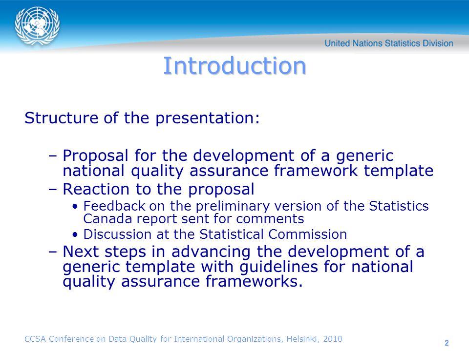 CCSA Conference on Data Quality for International Organizations, Helsinki, 2010 13.
