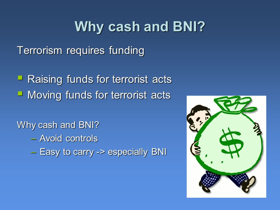 2 Why cash and BNI.