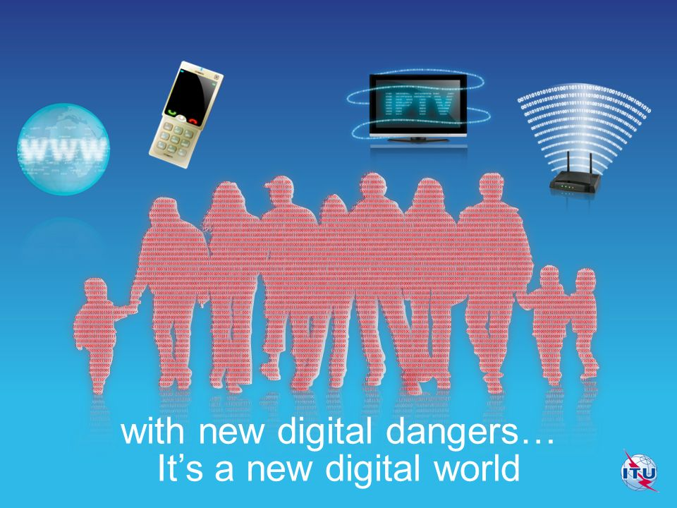Its a new digital world with new digital dangers…