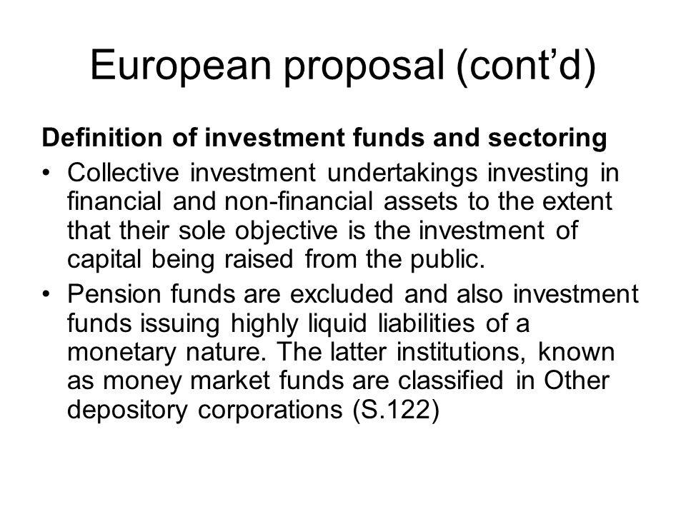 Justifications Align treatment with other forms of collective investment.