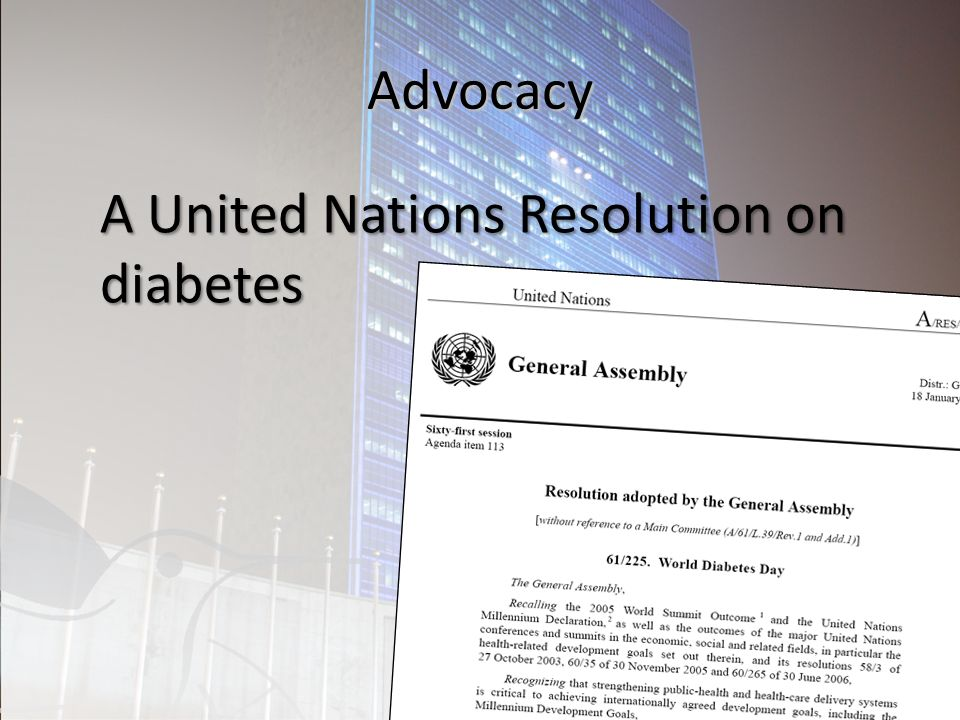 Advocacy A United Nations Resolution on diabetes