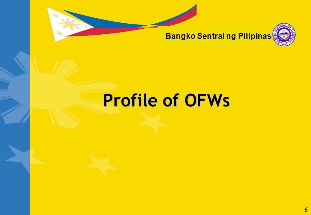 5 Bangko Sentral ng Pilipinas Profile of OFWs