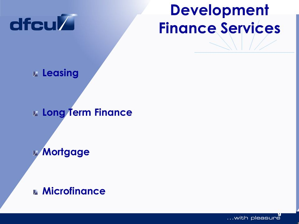 9 Development Finance Services Leasing Long Term Finance Mortgage Microfinance