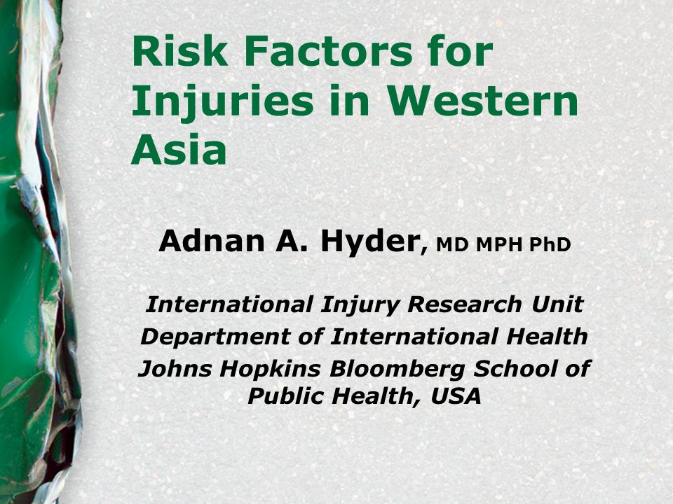 Risk Factors for Injuries in Western Asia Adnan A.