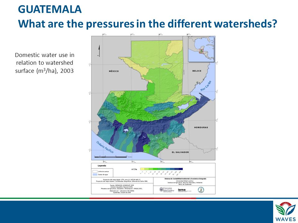 GUATEMALA What are the pressures in the different watersheds? Domestic water use in relation to watershed surface (m 3 /ha), 2003