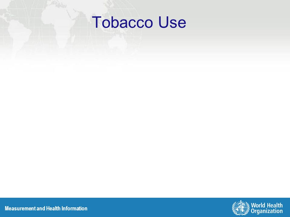 Measurement and Health Information Tobacco Use