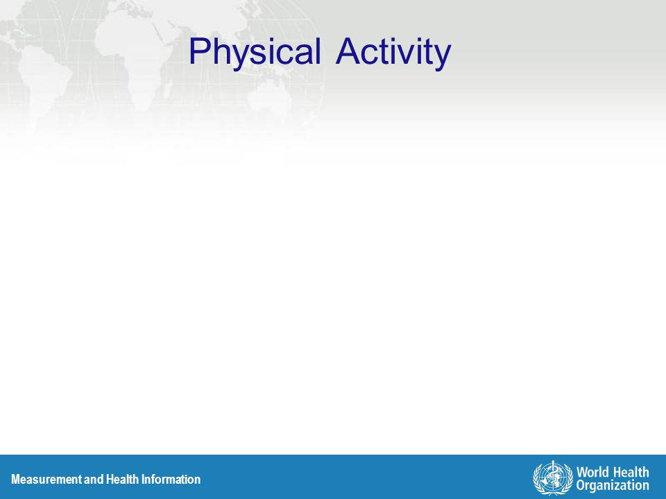 Measurement and Health Information Physical Activity