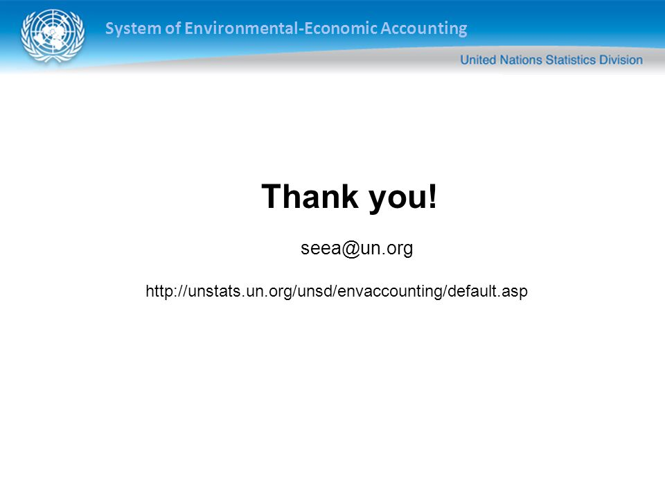 System of Environmental-Economic Accounting Thank you.