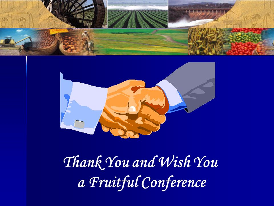 Thank You and Wish You a Fruitful Conference