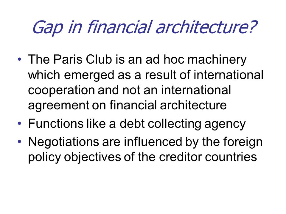 Gap in financial architecture.