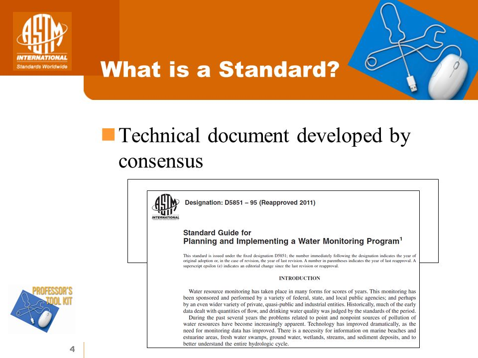 4 What is a Standard Technical document developed by consensus