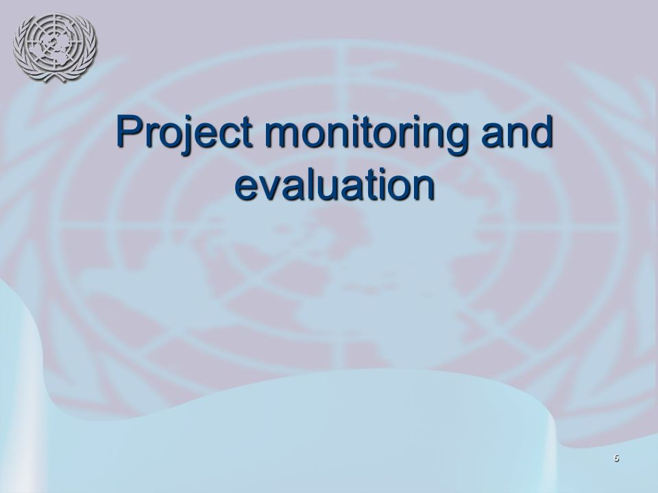 6 Project monitoring and evaluation