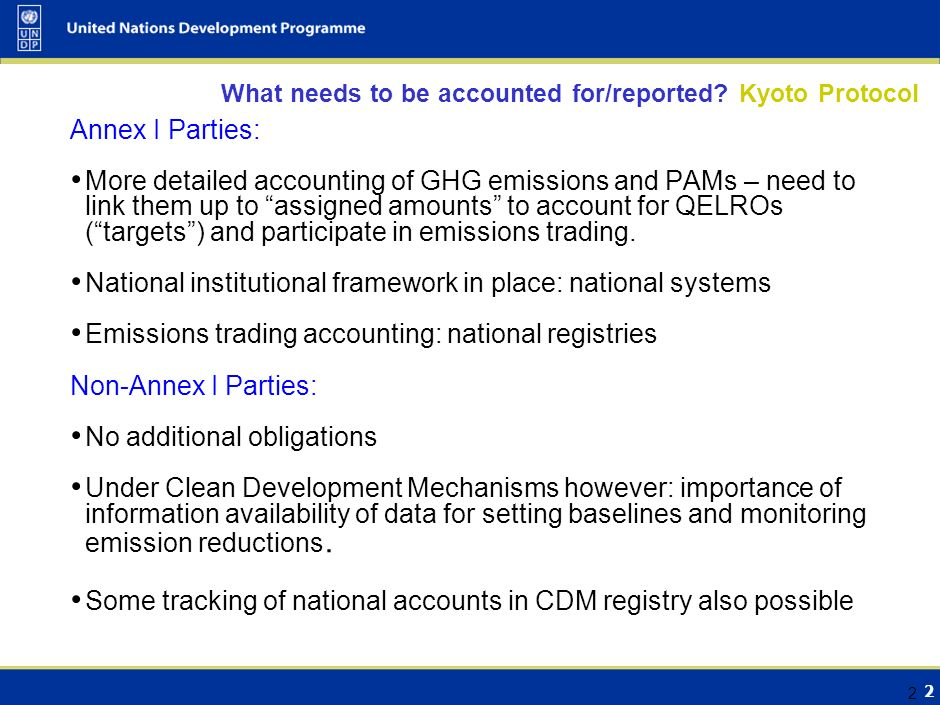1 1 What needs to be accounted for/reported? Convention All Parties: GHG inventories – sectors as defined in IPCC 1996 guidelines (information from 20