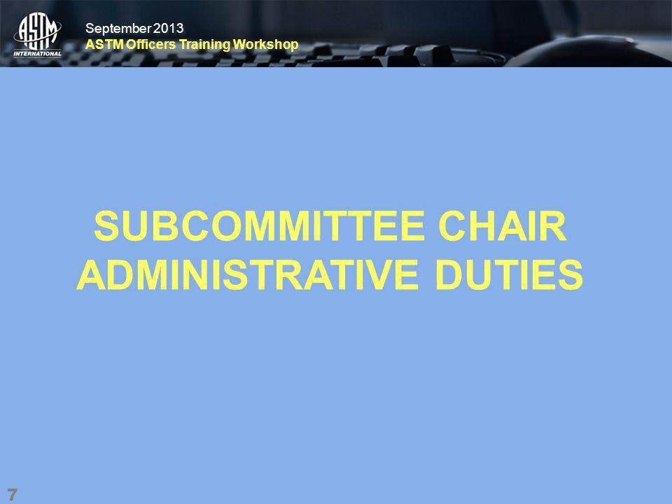 September 2013 ASTM Officers Training Workshop September 2013 ASTM Officers Training Workshop Create My Agenda 18