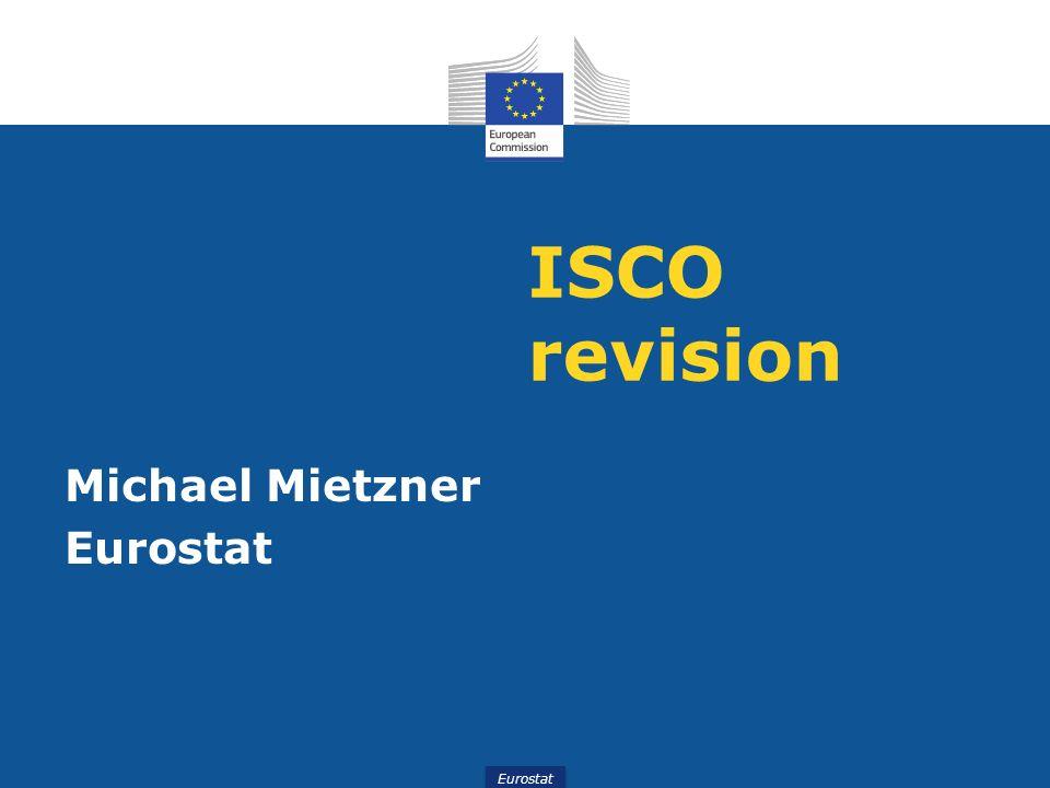Eurostat ISCO revision Michael Mietzner Eurostat