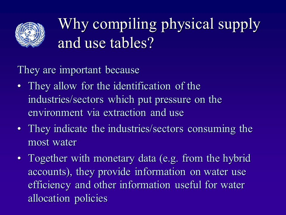 Why compiling physical supply and use tables.