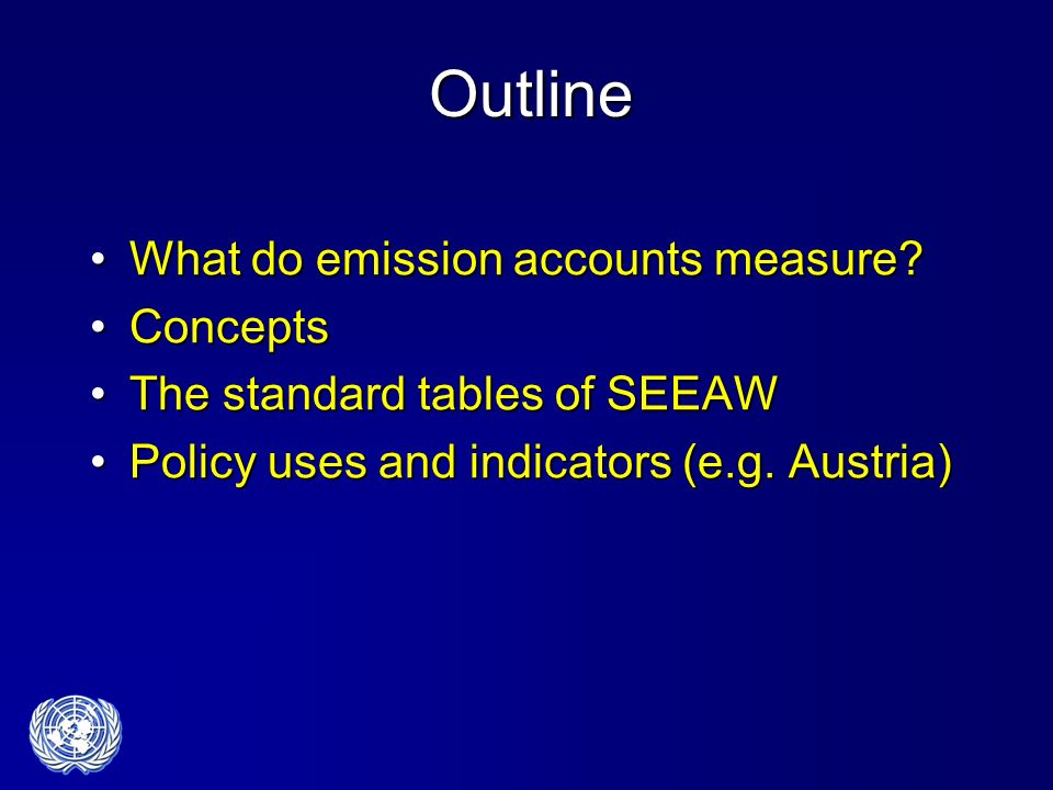 Outline What do emission accounts measure What do emission accounts measure.