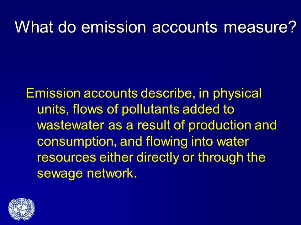 What do emission accounts measure.