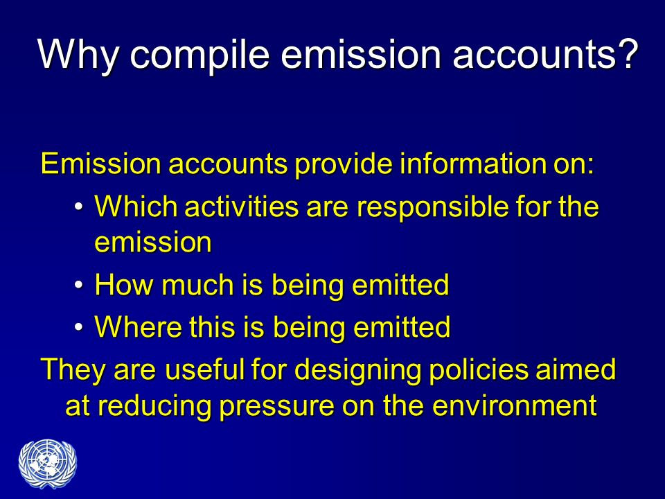 Why compile emission accounts.