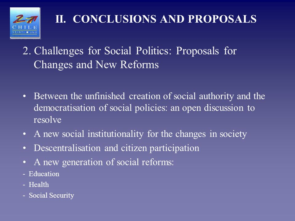 2. Challenges for Social Politics: Proposals for Changes and New Reforms Between the unfinished creation of social authority and the democratisation o